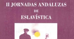 II Jornadas Andaluzas de Eslavística